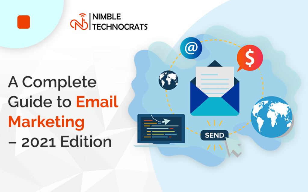 A Complete Guide to Email Marketing Services – 2021 Edition